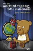 (C) Kopfnuss Verlag / Bald ist Weltuntergang, bitte weitersagen! / Zum Vergrößern auf das Bild klicken