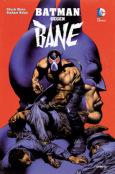 (C) Panini Comics / Batman gegen Bane / Zum Vergrößern auf das Bild klicken