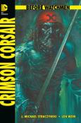 (C) Panini Comics / Before Watchmen: Crimson Corsair / Zum Vergrößern auf das Bild klicken