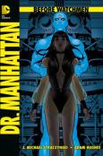 (C) Panini Comics / Before Watchmen: Dr. Manhattan / Zum Vergrößern auf das Bild klicken