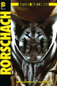 (C) Panini Comics / Before Watchmen: Rorschach / Zum Vergrößern auf das Bild klicken