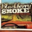 BLACKBERRY SMOKE Little Piece Of Dixie (c) Big Karma Records / Zum Vergrößern auf das Bild klicken