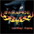 BONAFIDE Somethings Dripping (c) Sound Pollution/Rough Trade