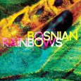 BOSNIAN RAINBOWS: s/t
