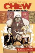 (C) Cross Cult Verlag / Chew - Bulle mit Biss 3 / Zum Vergrößern auf das Bild klicken