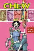 (C) Cross Cult Verlag / Chew - Bulle mit Biss 6 / Zum Vergrößern auf das Bild klicken