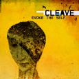 CLEAVE evoke the self (c) Crater8 Records / Zum Vergrößern auf das Bild klicken