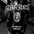 COBRA SKULLS American Rubicon (c) Gunner Records/Broken Silence / Zum Vergrößern auf das Bild klicken