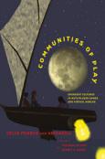 (C) MIT Press / Communities of Play / Zum Vergrößern auf das Bild klicken