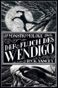 (C) Lübbe Verlag / Der Monstrumologe und der Fluch des Wendigo / Zum Vergrößern auf das Bild klicken
