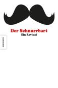 (C) Knesebeck Verlag / Der Schnurrbart - Ein Revival / Zum Vergrößern auf das Bild klicken