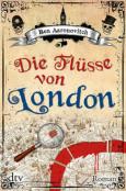 (C) Deutscher Taschenbuch Verlag / Die Flüsse von London / Zum Vergrößern auf das Bild klicken