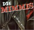 DIE MIMMIS ich will alles und noch mehr (c) Weser Label/Indigo / Zum Vergrößern auf das Bild klicken