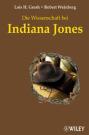 die_wissenschaft_bei_indiana_jones_cover (c) Wiley-VCH / Zum Vergrößern auf das Bild klicken
