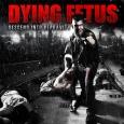DYING FETUS Descend Into Depravity (c) Relapse/Rough Trade / Zum Vergrößern auf das Bild klicken