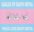 EAGLES OF DEATH METAL peace love death metal (c) Ant Acid Audio/Soulfood / Zum Vergrößern auf das Bild klicken