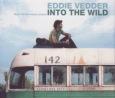 EDDIE VEDDER into the wild (c) J Records/Sony BMG / Zum Vergrößern auf das Bild klicken