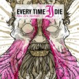 EVERY TIME I DIE New junk Aesthetic (c) Epitaph/SPV