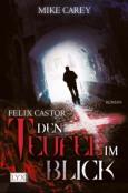 (C) Egmont LYX / Felix Castor: Den Teufel im Blick / Zum Vergrößern auf das Bild klicken