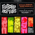 FOXBORO HOT TUBS stop drop and roll (c) Warner Music Group