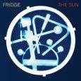 FRIDGE the sun (c) Domino/Rough Trade / Zum Vergrößern auf das Bild klicken