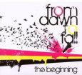 FROM DAWN TO FALL the beginning (c) Pate/Edel / Zum Vergrößern auf das Bild klicken