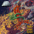 GAMA BOMB Tales From The Grave In Space (c) Earache/Soulfood