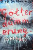 (C) Pulp Master / Götterdämmerung in El Paso / Zum Vergrößern auf das Bild klicken