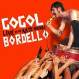 GOGOL BORDELLO live from axis mundi (c) SideOneDummy Records