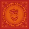 (C) Pristine Music / HONG FAUX: The Crown That Wears The Head / Zum Vergrößern auf das Bild klicken