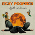 ITCHY POOPZKID lights out london (c) Findaway Records / Zum Vergr��ern auf das Bild klicken