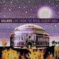 KILLERS. THE Live From Royal Albert Hall (c) Island/Universal / Zum Vergrößern auf das Bild klicken