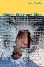 kinder_krieg_und_kino_cover (C) UVK / Zum Vergrößern auf das Bild klicken