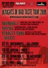 (K)Nights Of Bad Taste Tour 2008 / Zum Vergrößern auf das Bild klicken