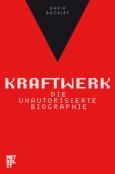 (C) Metrolit Verlag / Kraftwerk - Die unautorisierte Biographie / Zum Vergrößern auf das Bild klicken