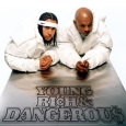 KRISS KROSS: Young, Rich & Dangerous