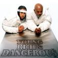 (C) So So Def Recordings/Columbia / KRISS KROSS: Young, Rich & Dangerous / Zum Vergrößern auf das Bild klicken