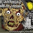 LANDMINE MARATHON - Rusted Eyes Awake (c) Prostethic Records