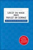 (C) Metronom Verlag / Lolst du noch oder roflst du schon? / Zum Vergrößern auf das Bild klicken