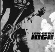 LOW-DOWN HIGH s/t EP (c) Eigenproduktion