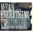MANCHESTER ORCHESTRA Mean Everything To Nothing (c) Sony Music