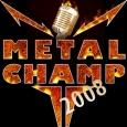 Metalchamp 2008 (c) Planet Music & Media / Zum Vergrößern auf das Bild klicken