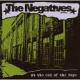 THE NEGATIVES at the end of the rope (c) Bad Dog/Core Tex/Rough Trade