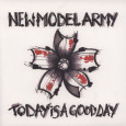 NEW MODEL ARMY Today Is A Good Day (c) Attack Attack/Alive