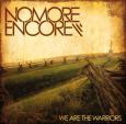 NO MORE ENCOR We Are The Warriors (c) Hoanzl / Zum Vergrößern auf das Bild klicken