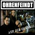 OHRENFEINDT Auf die Ohren!!! (c) Phoenix Records / Zum Vergrößern auf das Bild klicken
