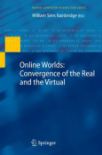 Online Worlds - Convergence of the Real and Virtual