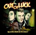 OUT OF LUCK Walking Down 10th Street (c) Wolverine Records/Soulfood / Zum Vergrößern auf das Bild klicken