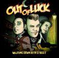OUT OF LUCK Walking Down 10th Street (c) Wolverine Records/Soulfood / Zum Vergr��ern auf das Bild klicken