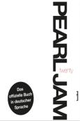 (C) Hannibal Verlag / Pearl Jam - Twenty / Zum Vergrößern auf das Bild klicken
